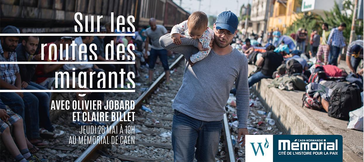 Sur les routes des migrants