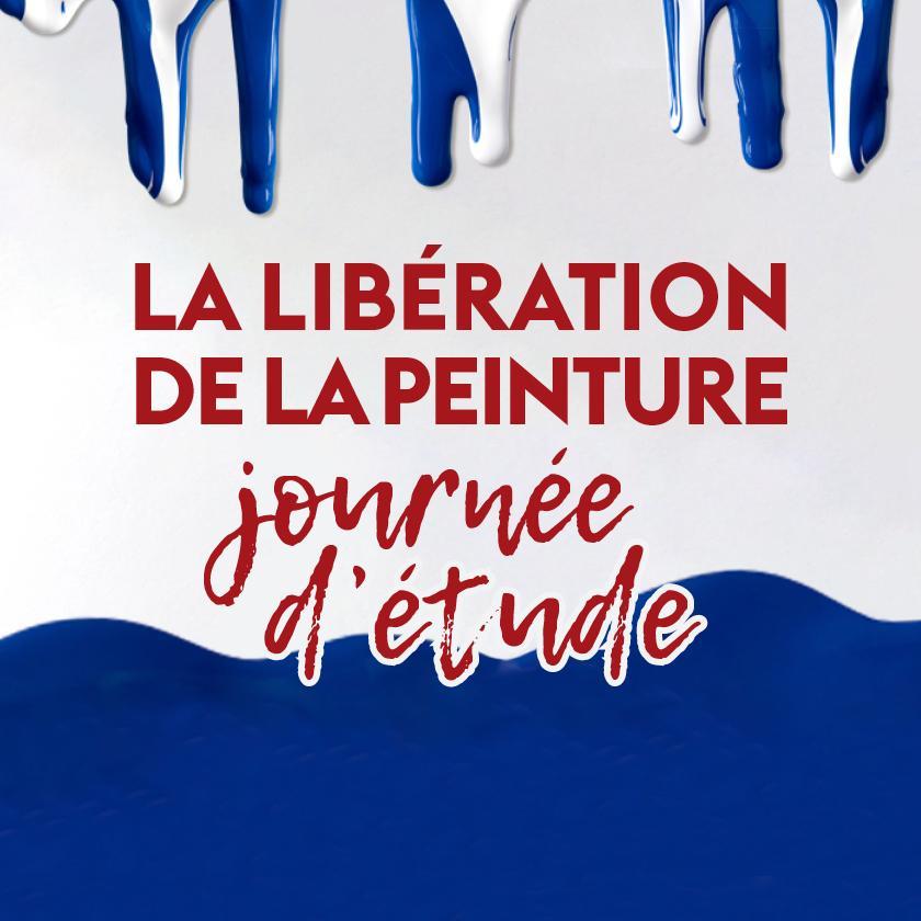 Journée d'étude - La libération de la peinture – 1945-1962